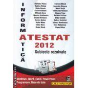 Informatica - Atestat 2012 : probleme rezolvate ( editura : L & S Info - Mat , autori : Penea Stefania , Minca Carmen ISBN 978-973-7658-28-9 )