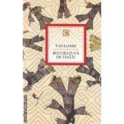 Bucurati - va de viata ! ( editura : All , autor : Yan Lianke ISBN 978-973-724-630-1 )