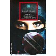 Clubul de crichet al talibanilor ( editura : All , autor : Timeri N . Murari ISBN 978-973-724-600-4 )