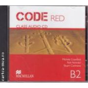 CODE RED Class Audio CD B2 ( editura: Macmillan, autori: Michele Crawford, Rob Nicholas, Stuart Cochrane ISBN 978-960-447-319-9 )