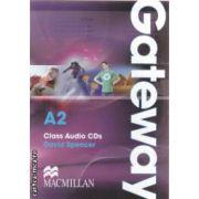 Gateway A2 Class Audio CDs ( editura: Macmillan, autor: David Spencer ISBN 978-0-230-72341-2 )