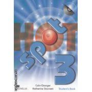 Hot Spot 3 Student ' s Book with CD ( editura: Macmillan, autori: Colin Granger, Katherine Stannett ISBN 978-0-230-72376-4 )