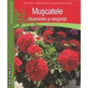 Muscatele - diversitate si eleganta ( editura : Casa , autori : Honfi Peter , Szanto Matild ISBN 978-606-8189-53-6 )