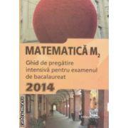 Matematica M2 : ghid de pregatire intensiva pentru examenul de bacalaureat 2014 ( editura : Nomina , coord . : Petrus Alexandrescu ISBN 978-606-535-569-9 )