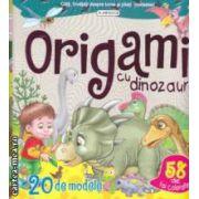 Origami cu dinozauri - 20 de modele si 58 de foi colorate ( editura : Flamingo GD , trad . : Victoria Milescu ISBN 978-973-7948-94-6 )