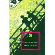 O vara misto ( editura : All , autor : Wolfgang Herrndorf ISBN 978-973-724-754-4 )