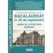 Pregatirea examenului de Bacalaureat 2014 in 30 de saptamani: Limba si literatura romana ( editura: Sigma, coord.: Mariana Mostoc ISBN 978-973-649-881-7 )