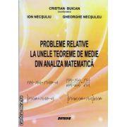 Probleme relative la unele teoreme de medie din analiza matematica ( editura: Sitech, autori: Cristian Buican, Ion Necsuliu, Gheorghe Necsuleu, ISBN 978-606-11-3622-3 )