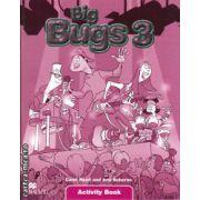Big Bugs 3 Activity Book ( editura: Macmillan, autori: Carol Read, Ana Soberon, ISBN 978-1-4050-6190-2 )