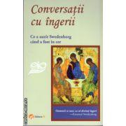 Conversatii cu ingerii ( editura :Pi , autor : Emanuel Swedenborg , ISBN 978-606-93245-0-9 )