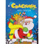 Craciunul  Mos Craciun ( editura : Aramis , ISBN 978-973-679-982-2 )