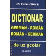 Dictionar german - roman , roman - german ( editura : Blassco , autor : Helen Kuckuck , ISBN : 978-973-8968-22-6 )
