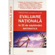 Matematica: Pregatirea examenului de Evaluare Nationala 2014 in 25 de saptamani ( editura: Sigma, autori: O. Badescu, M. Cimpoesu, Gh. Craciun, ISBN 978-973-649-878-7 )