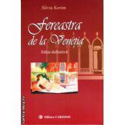 Fereastra de la Venetia ( editura : Carminis , autor : Silvia Kerim , ISBN 978-973-123-185-3 )
