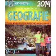 Bacalaureat 2014 - Geografie : 25 de teste dupa modelul M.E.N ( editura Paralela 45 , autor : Ioan Abrudan , Sanda Bulgarean , Laura Galvacsy , ISBN 978-973-47-1797-2 )