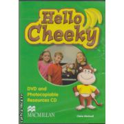 Hello Cheeky - DVD and Photocopiable Resource CD ( editura: Macmillan, autor: Claire Medwell, ISBN 978-0-2307-3057-1 )