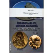 Intamplari cu istoria noastra - vol I + II ( editura: Lucman, autor: Valentic Dimitriuc, ISBN 978-973-8968-25-7 )