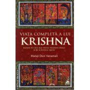 Viata completa a lui Krishna ( editura : Atman , autor : Mataji Devi Vanamali , ISBN 978-606-93429-2-3 )