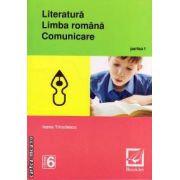 Literatura , limba romana , comunicare : clasa a VI - a , partea I ( editura : Booklet , autor : Ioana Triculescu )