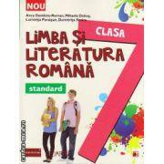 Limba si literatura romana - standard: clasa a VII - a (Editura: Paralela 45, autor: Anca Davidoiu - Roman, Mihaela Dobos, Luminita Paraipan, Dumitrita - Stoica, ISBN 978-973-47-1706-4 )