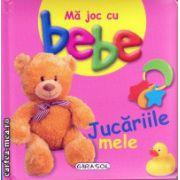 Ma joc cu bebe - jucariile mele ( editura : Girasol , ISBN 978-606-525-427-5 )