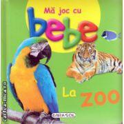 Ma joc cu bebe la zoo ( editura : Girasol , ISBN 978-606-525-429-9 )