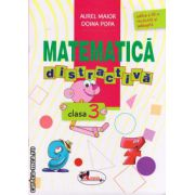 Matematica distractica clasa a III - a , ( editura Aramis , autori : Aurel Maior , Doina Popa, ISBN 978-973-679-947-1 )