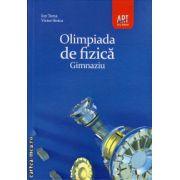 Olimpiada de fizica - gimnaziu ( editura: Art Grup, autori: Ion Toma, Victor Stoica, ISBN 978-973-124-500-3 )
