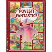 Povesti fantastice ( editura : Girasol , ISBN 978-606-525-446-6 )
