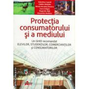 Protectia consumatorului si a mediului ( editura : Akademos Art , autor : Valentina Capota , Catalin Hantulie , Mirela Nicoleta Dinescu , ISBN 978-606-8336-30-5 )
