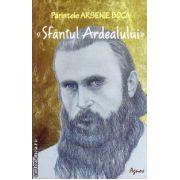 Parintele Arsenie Boca - Sfantul Ardealului ( editura: Agnos, autor: Romeo Petrasciuc, ISBN 978-973-1801-91-9