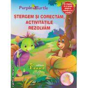 Stergem si corectam, activitatile rezolvam ( editura : Eduard , ISBN 978-606-571-219-5 )