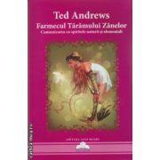 Farmecul Taramului Zanelor ( editura : Agni Mundi , autor : Ted Andrews , ISBN 978-606-93470-5-8 )