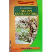 File din cartea naturii ( editura Astro, autor: Ion Agarbiceanu, ISBN 978-606-8148-28-1 )