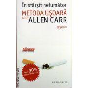 In sfarsit nefumator - metoda usoara a lui Allen Carr ( editura : Humanitas , ISBN 978-973-50-3625-6 )