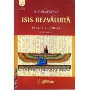 Isis dezvaluita - partea I - Stiinta - vol I ( editura : Ganesha , autor : H.P. Blavatsky , ISBN 978-606-93190-7-9 )