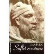 Suflet romanesc ( autor : Dan Puric , ISBN 978-973-0-15703-1 )