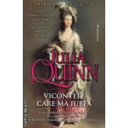 Vicontele care ma iubea ( editura : Miron , autor : Julia Quinn , ISBN 978-973-1789-78-1 )