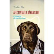 Afectivitatea barbatului - ce trebuie sa stie orice femeie despre barbati ( editura : All , autor : Walter Riso ,  ISBN 978-973-684-838-4 )