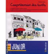 Comprehension des ecrits - Junior ( editura: Booklet, autor: Claudia Dobre, ISBN 978-606-590-030-1 )