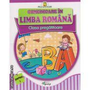 Comunicare in limba romana - clasa pregatitoare , partea I ( editura : Tiparg , ISBN 978-973-735-720-5 )