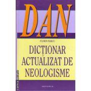 Dictionar actualizat de neologisme ( editura: Saeculum, autor: Florin Marcu, ISBN 978-973-642-327-7 )