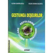 Gestiunea deseurilor ( editura : Sitech , autor : Elena Gavrilescu , Gilda Diana Buzatu , ISBN 978-606-11-3736-7 )