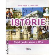 Istoria - caiet pentru clasa a IV - a ( editura : Tiparg , autori : Anicuta Todea , Camilia Zanc , ISBN 978-973-735-729-8 )