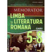 Memorator Limba si Literatura Romana clasele 5 - 8 ( editura : Paralela 45 , autor : Mihaela Cirstea , Laura Surugiu , ISBN 978-973-47-1774-3 )
