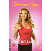 Sport, dieta & vedete ( editura: Litera, autor: Florentina Opris, ISBN 978-606-600-891-4 )