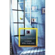 Vedere spre paradis ( editura: Alfa, autor: Ingvar Ambjornsen, ISBN 978-973-724-667-7 )
