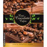 Ceai, ciocolata, cafea - istorie, beneficii, retete ( editura: Allfa, autor: Oana Stefanescu, ISBN 978-973-724-414-7 )