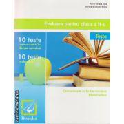 Evaluare pentru clasa a II -a : 10 Teste - Comunicare in lb. romana si matematica ( editura : Booklet , autor : Alina Ionela Jiga , ISBN 978-606-590-174-2 )