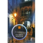 Glasul mortilor ( editura: Allfa, autor: Julian Sanchez, ISBN 978-973-724-685-1 )